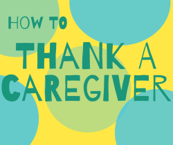 image reads How to thank a caregiver